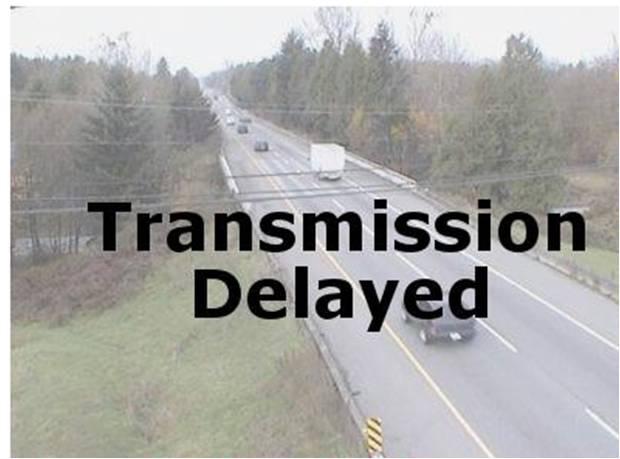 Transmission Delayed