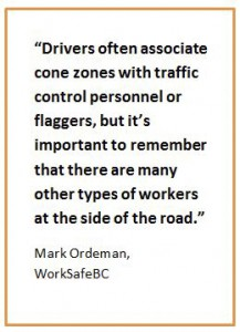 WorkSafeBC quote on construction zone safety