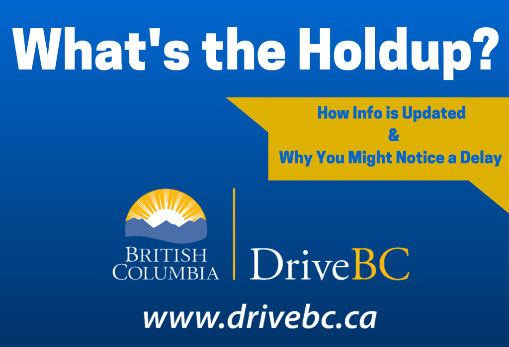 How DriveBC is Updated