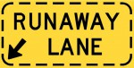 Runaway lane sign