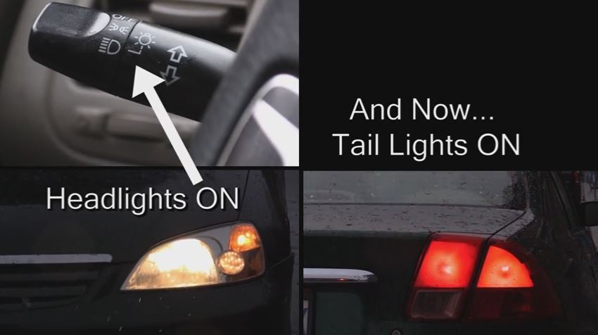 Are your tail lights on?