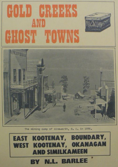 Gold Creeks and Ghost Towns Book by Barlee