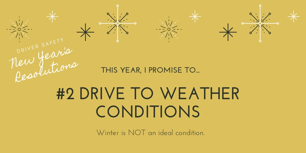 drive to winter conditions New Years Resolution