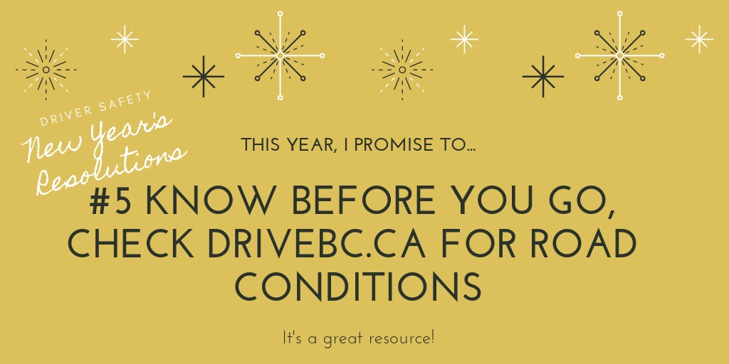 Know before you go check DriveBC New Years Resolution