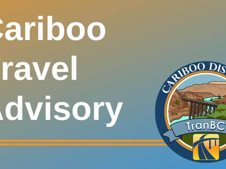Cariboo Travel Advisory_